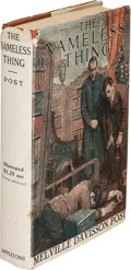 Books:Mystery & Detective Fiction, Melville Davisson Post. The Nameless Thing. New York: 1912. First edition, presentation copy, inscribed....