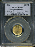 """Commemorative Gold: , 1926 $2 1/2 Sesquicentennial MS64 PCGS. The current Coin DealerNewsletter (Greysheet) wholesale """"bid"""" price is $945.00...."""