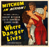 "Where Danger Lives (RKO, 1950). Very Fine+ on Linen. Six Sheet (78.75"" X 80"")"