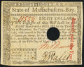 Colonial Notes:Massachusetts, Massachusetts May 5, 1780 $8 Hole Cancel Choice About New.. ...