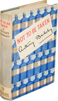 Books:Mystery & Detective Fiction, Anthony Berkeley. Not to Be Taken. A Puzzle inPoison. London: Hodder & Stoughton, 1...