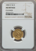Liberty Quarter Eagles, 1850-O $2 1/2 -- Cleaned -- NGC Details. AU. NGC Census: (43/208). PCGS Population: (23/78). CDN: $825 Whsle. Bid for probl...