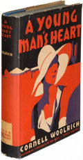 Books:Mystery & Detective Fiction, Cornell Woolrich. A Young Man's Heart. New York: 1930. First edition....