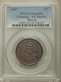 Coins of Hawaii , 1847 1C Hawaii Cent -- Cleaning -- PCGS Genuine. AU Details. NGCCensus: (11/289). PCGS Population: (33/411). CDN: $575 Whs...