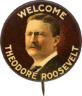 Political:Pinback Buttons (1896-present), Theodore Roosevelt: Colorful Welcome Pin....