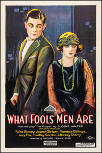 """What Fools Men Are (American Releasing Corp., 1922). Very Fine- on Linen. One Sheet (26.75"""" X 40"""") Style A. Dr..."""