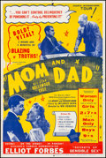 "Movie Posters:Sexploitation, Mom and Dad (Roadshow, 1945) Folded, Fine/Very Fine. Posters (2)(40"" X 60"") 2 Styles. Sexploitation.... (Total: 2 Items)"