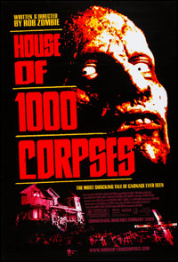 """House of 1000 Corpses & Other Lot (Lions Gate, 2003) Rolled, Very Fine/Near Mint. One Sheet (27"""" X 40""""..."""