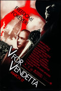 """Movie Posters:Action, V for Vendetta (Warner Brothers, 2005). Rolled, Very Fine. One Sheet (27"""" X 40"""") DS, Advance. Action...."""