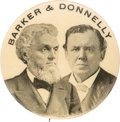 Political:Pinback Buttons (1896-present), Barker & Donnelly: People's Party Jugate....