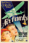 "Movie Posters:Action, Air Hawks (Columbia, 1935). Fine on Linen. One Sheet (27"" X 41"")....."