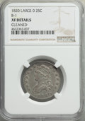 Bust Quarters, 1820 25C Large 0, B-1, R.4 -- Cleaned -- NGC Details. XF.