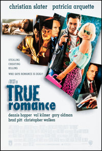 """True Romance (Warner Brothers, 1993) Rolled, Very Fine/Near Mint. One Sheet (26.75"""" X 39.75"""") SS. Crime"""