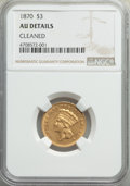 Three Dollar Gold Pieces, 1870 $3 -- Cleaned -- NGC Details. AU....