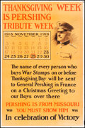 "Movie Posters:War, World War I Propaganda (c. 1917). Folded, Fine+. Propaganda Poster(30"" X 40"") ""Thanksgiving Week is Pershing Tribute Week.""..."