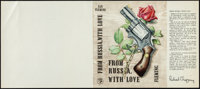 "From Russia with Love (Jonathan Cape, 1957). Rolled, Very Fine+. Autographed Book Cover Proof (17.75"" X 7.75"")..."