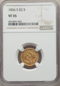 1856-S $2 1/2 VF35 NGC. NGC Census: (6/205). PCGS Population: (5/157). CDN: $325 Whsle. Bid for problem-free NGC/PCGS VF...