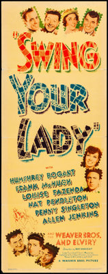"Swing Your Lady (Warner Bros., 1938). Folded, Fine/Very Fine. Linen Finish Insert (14"" X 36""). Comedy"