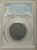 Early Quarters, 1805 25C B-2, R.2, -- Graffiti -- PCGS Genuine Gold Shield. Fine Details. NGC Census: (2/12 and 0/0+). PCGS Population: (0...