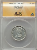 Bust Quarters, 1831 25C Small Letters -- Polished -- ANACS. XF40 Details. NGCCensus: (24/419). PCGS Population: (64/486). XF40. Mintage 3...