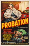 """Movie Posters:Drama, Probation (Chesterfield, 1932). Fine+ on Linen. One Sheet (27"""" X41""""). Drama.. ..."""