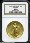 High Relief Double Eagles: , 1907 $20 High Relief, Wire Rim MS65 NGC. ...