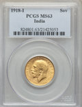 India:British India, India: British India. George V gold Sovereign 1918-I MS63 PCGS,...