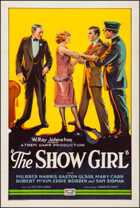 "The Show Girl (Rayart Pictures, 1928). Fine/Very Fine on Linen. One Sheet (27.25"" X 41""). Drama. From the Coll..."