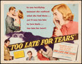 Movie Posters:Film Noir, Too Late for Tears (United Artists, 1949). Fine/Very Fine....