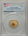 Modern Bullion Coins, 2015 $5 Tenth-Ounce Gold Eagle, Wide Reeds, First Strike, MS69 PCGS. PCGS Population: (1/810). MS69. ...