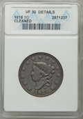 1818 1C -- Cleaned -- ANACS. VF30 Details. VF30. Mintage 3,167,000