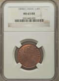 India:British India, India: British India. Victoria 1/4 Anna 1898-(c) MS63 Red and Brown NGC,...