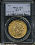 Liberty Double Eagles: , 1873 $20 Open 3 MS62 PCGS. ...