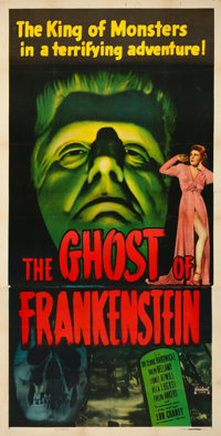 "The Ghost of Frankenstein (Realart, R-1948). Very Fine- on Linen. Three Sheet (41"" X 80.5"")"