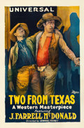 "Movie Posters:Western, Two from Texas (Universal Film Manufacturing, 1920). Good/Very Good on Linen. One Sheet (26.75"" X 41"").. ..."