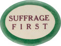Political:Posters & Broadsides (1896-present), Woman's Suffrage: Very Rare Oval Slogan Button.. ...