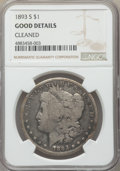 1893-S $1 -- Cleaned -- NGC Details. Good. NGC Census: (354/2330). PCGS Population: (646/5384). Mintage 100,000....(PCGS...