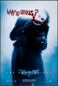 "The Dark Knight (Warner Brothers, 2008). Rolled, Very Fine+. One Sheet (27"" X 40"") DS Advance, ""Why So Se..."