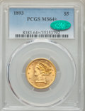 Liberty Half Eagles: , 1893 $5 MS64+ PCGS. CAC. PCGS Population: (301/41 and 26/1+). NGC Census: (721/78 and 23/7+). CDN: $650 Whsle. Bid for prob...