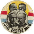 "Political:Pinback Buttons (1896-present), Bryan & Stevenson and McKinley & Roosevelt: The Iconic Jugate Eclipse 1 1/4"" Button. ..."
