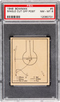 "Basketball Cards:Singles (Pre-1970), 1948 Bowman ""Single Cut Off Post"" #5 PSA NM-MT 8...."