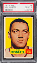 Basketball Cards:Singles (Pre-1970), 1957 Topps Dick Ricketts #8 PSA NM-MT 8 - Only One Higher....
