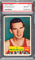 Basketball Cards:Singles (Pre-1970), 1957 Topps Ed Macauley #27 PSA NM-MT 8 - Two Higher. ...