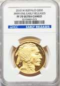 2010-W $50 One-Ounce Gold Buffalo, Early Releases PR70 Ultra Cameo NGC. NGC Census: (1946). PCGS Population: (1228)
