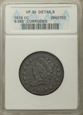 1810 1C S-285, B-2, R.2, -- Corroded -- ANACS. VF30 Details. NGC Census: (2/6). PCGS Population: (0/8). VF30