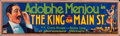 """Movie Posters:Comedy, The King on Main Street (Paramount, 1925). Folded, Fine/Very Fine.Cloth Banner (119"""" X 35.5). Comedy.. ..."""
