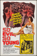 "Movie Posters:Exploitation, So Evil, So Young (United Artists, 1961). Folded, Very Fine-. OneSheet (27"" X 41""). Exploitation.. ..."