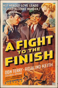 """Movie Posters:Drama, A Fight to the Finish (Columbia, 1937). Folded, Fine/Very Fine. One Sheet (27"""" X 41""""). Drama. From the Collection of Frank..."""