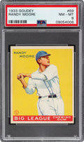 Baseball Cards:Singles (1930-1939), 1933 Goudey Randy Moore #69 PSA NM-MT 8 - Only One Higher....