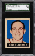 Baseball Cards:Singles (1940-1949), 1948 Leaf Enos Slaughter (SP) #127 SGC 84 NM 7....